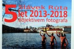 Slávek Růta 5let 2013-2018 objektivem fotografa